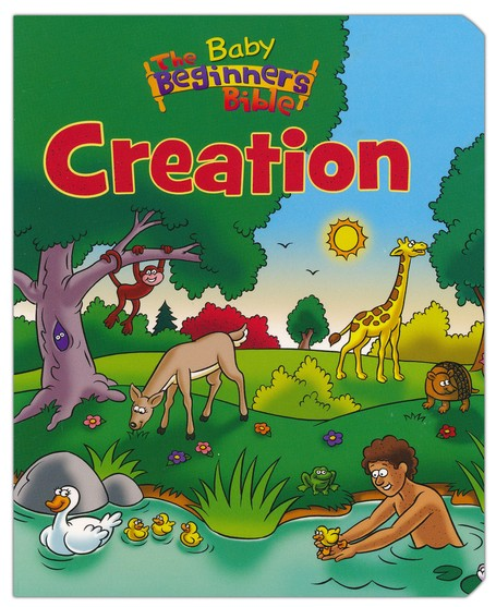 The Baby Beginner's Bible: Creation