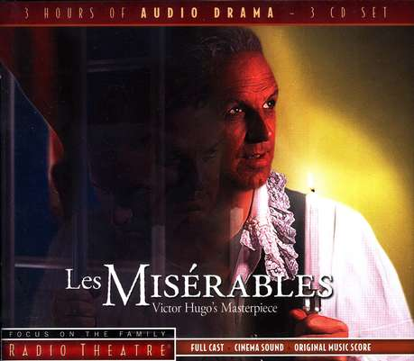 Les Miserables - Focus on the Family Radio Theatre audiodrama on CD