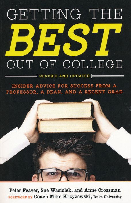 Getting The Best Out College, 2nd Edition