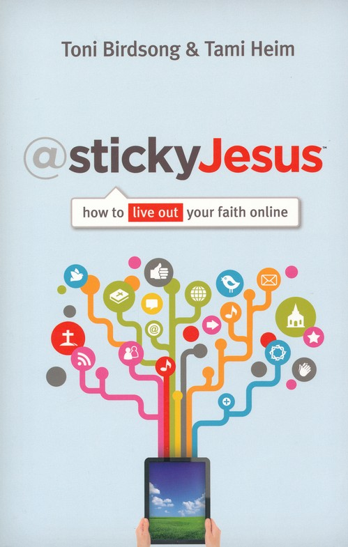 @stickyJesus - How to Live Out Your Faith Online
