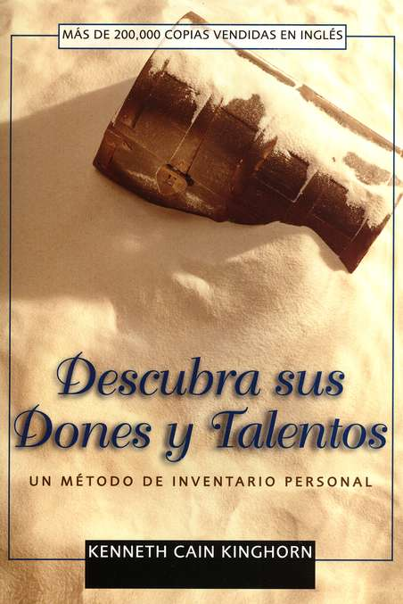 Descubra sus Dones y Talentos  (Discovering Your Spiritual Gifts)
