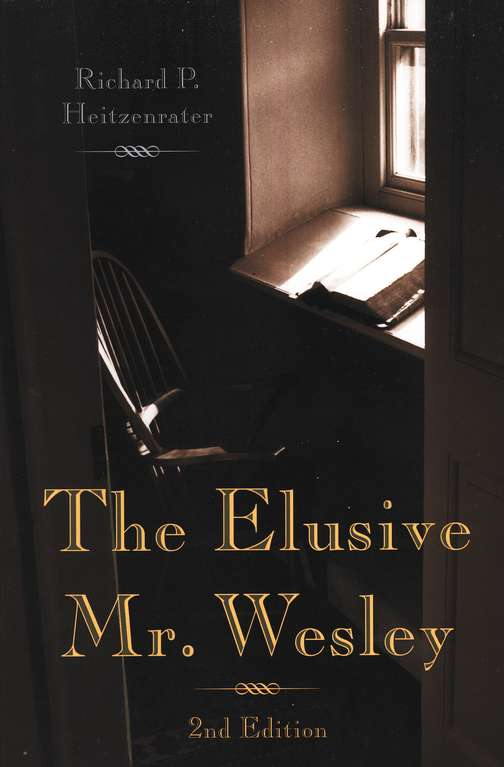 The Elusive Mr. Wesley (Revised Edition)