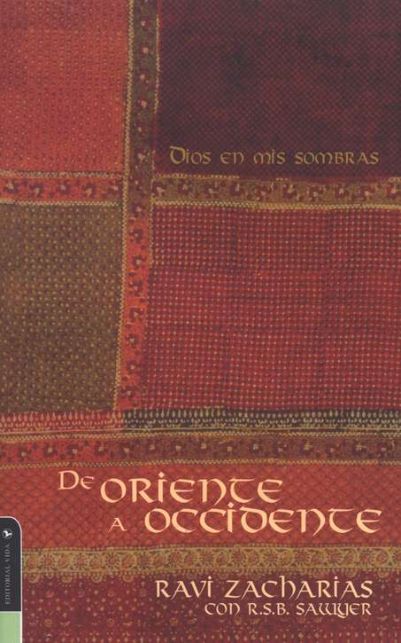 De oriente a occidente, Walking from East to West, Spanish Edition