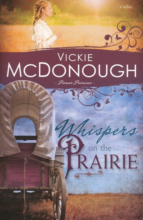 Whispers on the Prairie, Pioneer Promises Series #1