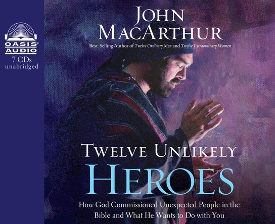 Twelve Unlikely Heroes: How God Commissioned Unexpected People in the Bible and What He Wants to Do with You Unabridged Audiobook on CD