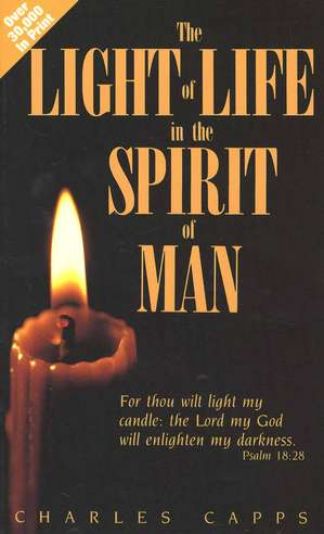 The Light of Life in the Spirit of Man
