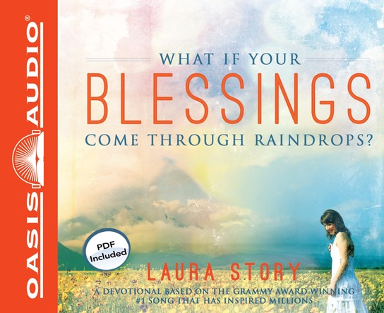What If Your Blessings Come Through Raindrops?: A 30 Day Devotional Unabridged Audiobook on CD