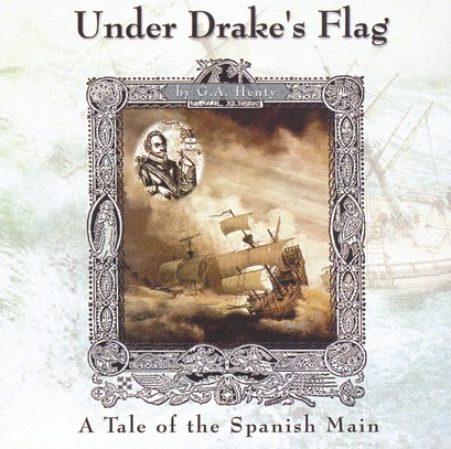 Under Drake's Flag -- MP3 Audio CDs Unabridged