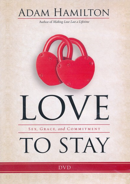 Love to Stay: Sex, Grace, and Commitment - DVD