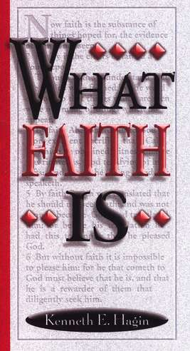 What Faith Is. . .