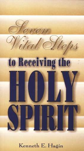Seven Steps to Receiving The Holy Spirit