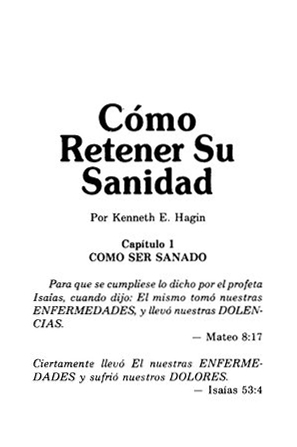 Como Retener Su Sanidad, How to Keep Your Healing