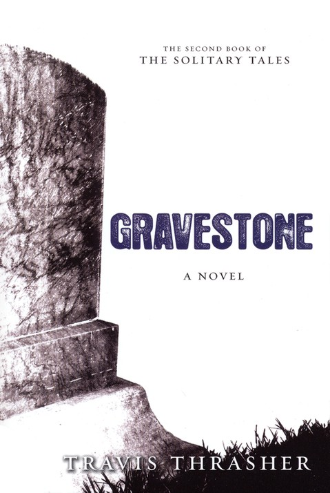 Gravestone, Solitary Tales Series #2