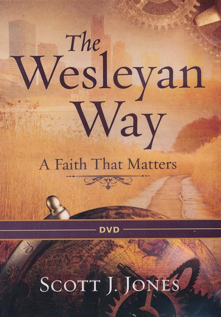 The Wesleyan Way: A Faith That Matters - DVD