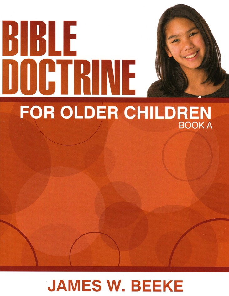 Bible Doctrine For Older Children, Book A