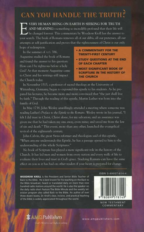 The Book of Romans: Righteousness in Christ - Twenty-first Century Biblical Commentary
