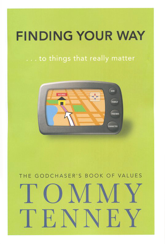 Finding Your Way . . . to Things That Really Matter: The God Chaser's Book of Values