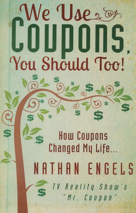 We Use Coupons, You Should Too!: How Couponing Saved My Life