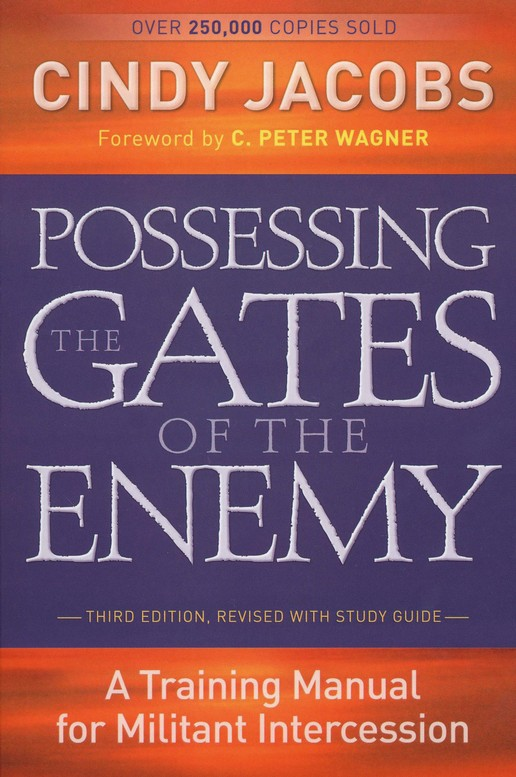 Possessing the Gates of the Enemy, Third Edition with Study Guide