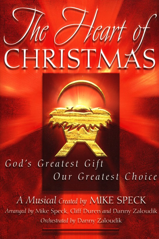 The Heart of Christmas: God's Greatest Gift, Our Greatest Choice