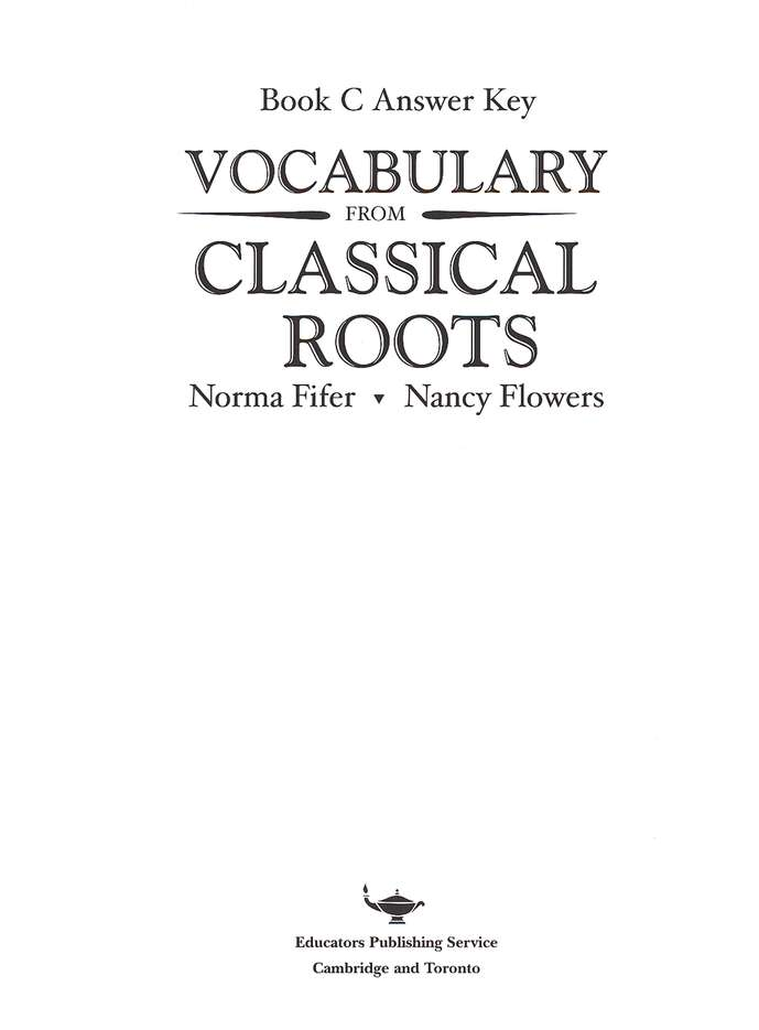 Vocabulary from Classical Roots Book C Answer Key Only