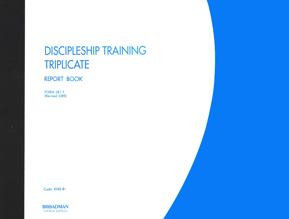 Discipleship Training Triplicate Report Book, 281-T                 (11 x 8 1/2)