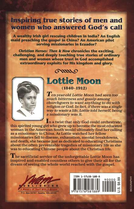 Christian Heroes: Then & Now--Lottie Moon: Giving Her All For China