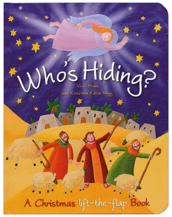Who's Hiding?: A Christmas Lift-The-Flap Book