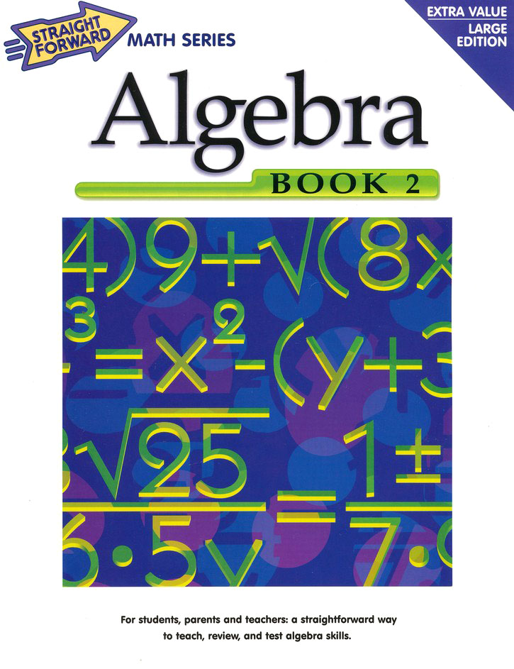 Straight Forward Math Series: Algebra, Book 2