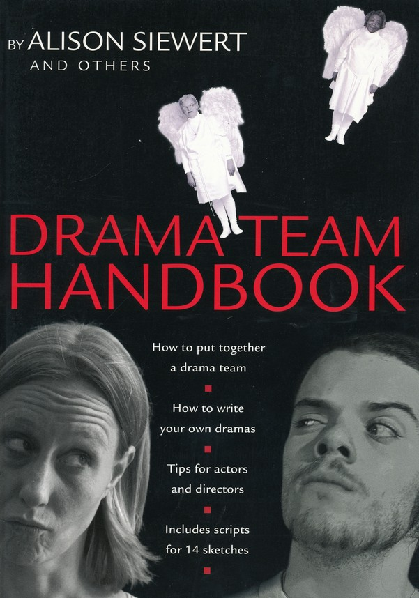 Drama Team Handbook: 11 Scripts That Bring the Gospels to Life