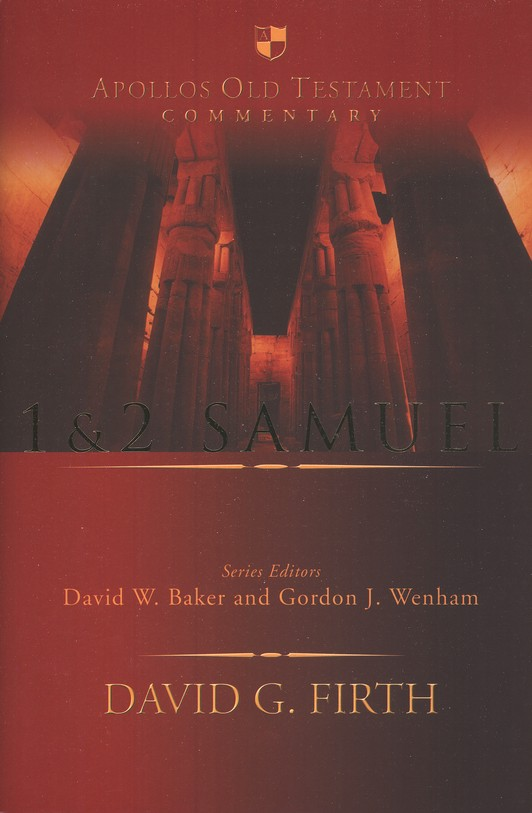 1 & 2 Samuel: Apollos Old Testament Commentary [AOTC]