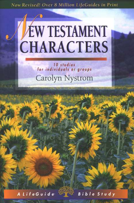 New Testament Characters, LifeGuide Character Bible Study