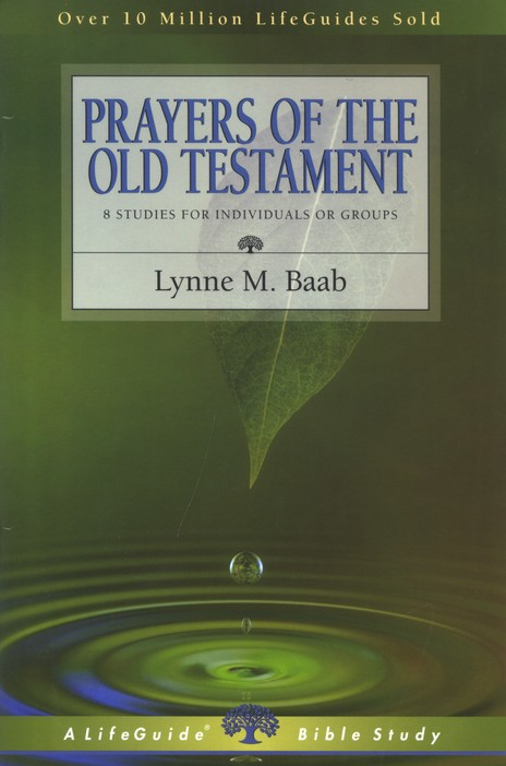 Prayers of the Old Testament, LifeGuide Topical Bible Studies