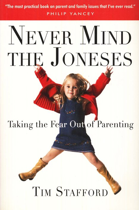 Never Mind the Joneses: Taking the Fear Out of Parenting