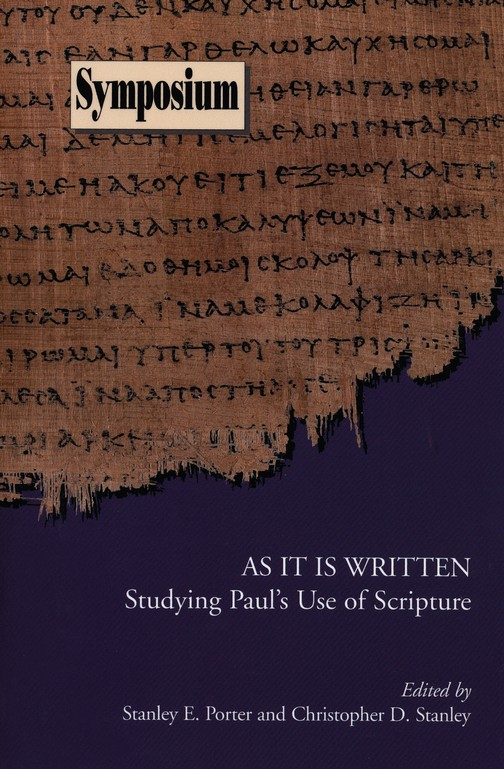 As It Is Written: Studying Paul's Use of Scripture