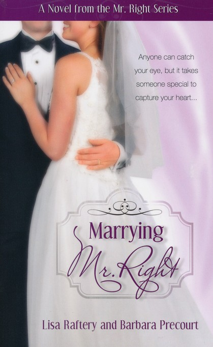Marrying Mr. Right