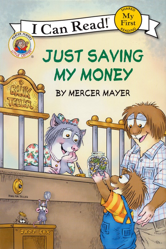 Mercer Mayer's Little Critter: Just Saving My Money, Hardcover