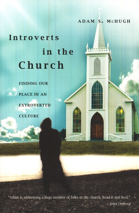 Introverts in the Church: Finding Our Place in an Extroverted Culture
