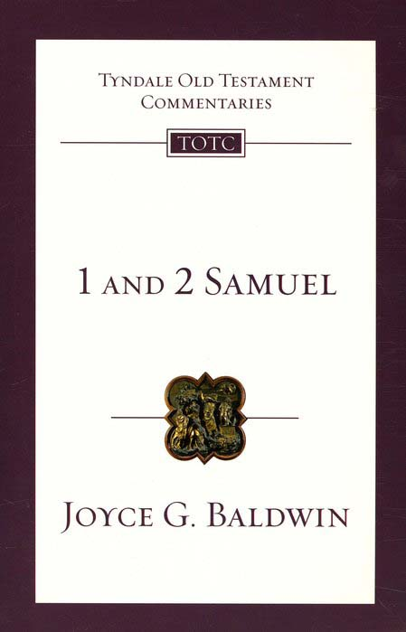 1 & 2 Samuel: Tyndale Old Testament Commentary [TOTC]