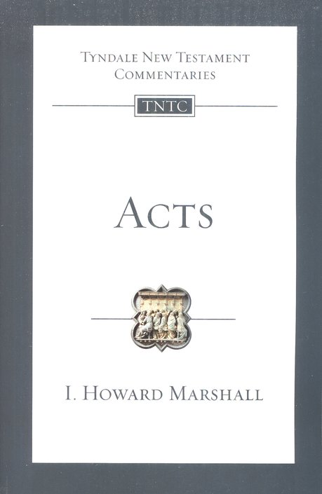 Acts: Tyndale New Testament Commentary [TNTC]