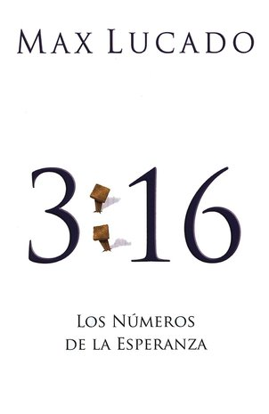 3:16 Los Números de la Esperanza, 25 Tratados  (3:16 The Numbers of Hope, 25 Tracts)