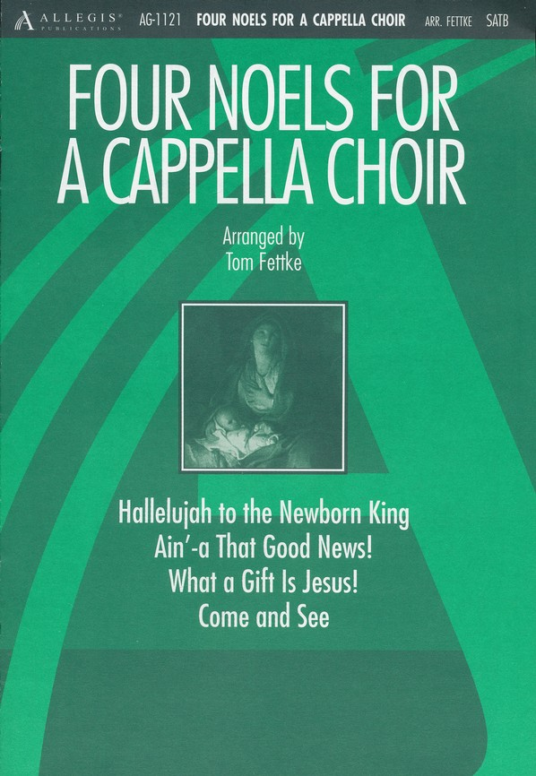 Four Noels For A Cappella Choir, Anthem