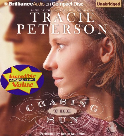 #1: Chasing the Sun: Land of the Lone Star Book One Unabridged Audiobook on CD - Value Priced Edition