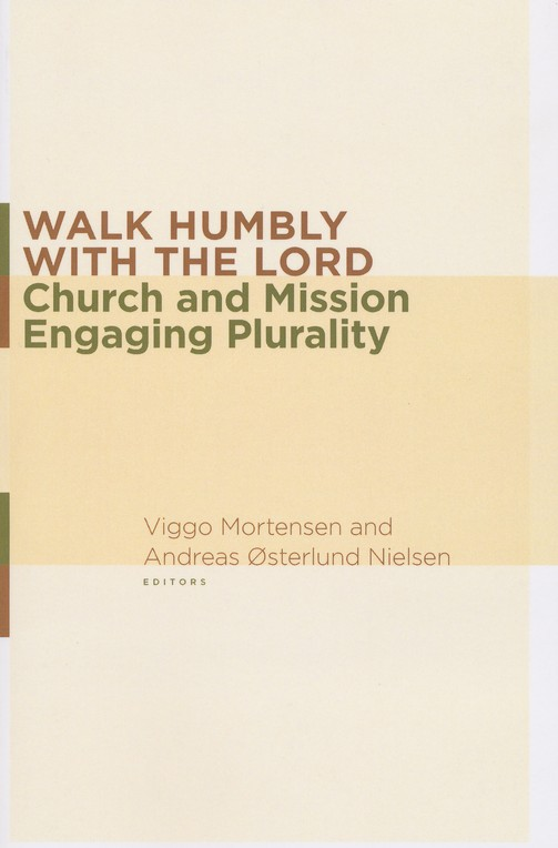 Walk Humbly with the Lord: Church and Mission Engaging Plurality