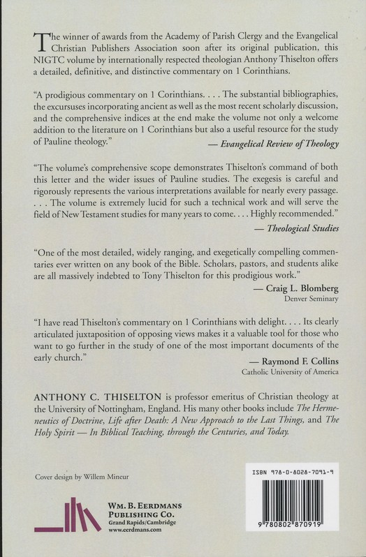 The First Epistle to the Corinthians: New International Greek Testament Commentary [NIGTC]