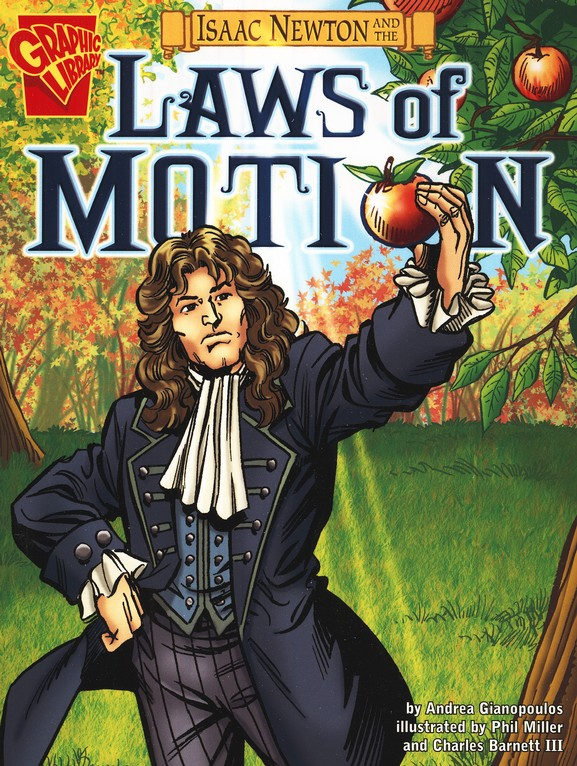 Isaac Newton and the Laws of Motion