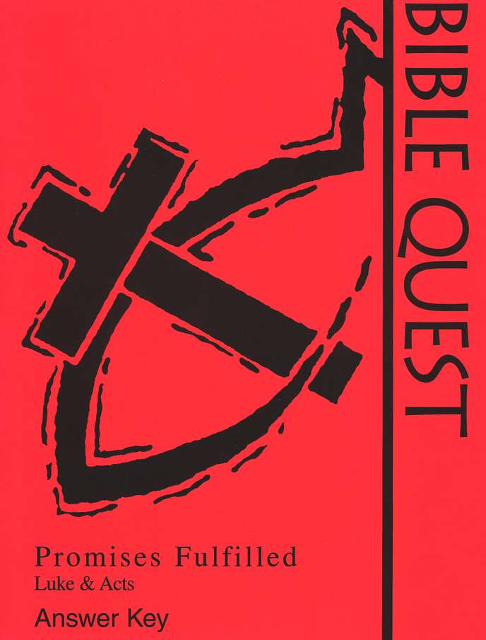 Bible Quest: Promises Fulfilled, Answer Key