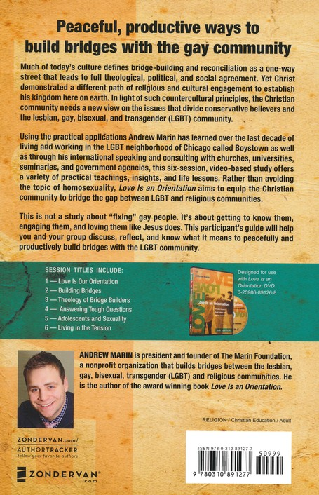 Love is an Orientation Participant's Guide: Practical Ways to Build Bridges with the Gay Community