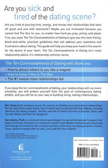 The Ten Commandments of Dating: Time-Tested Laws for Building Successful Relationships (revised and updated)