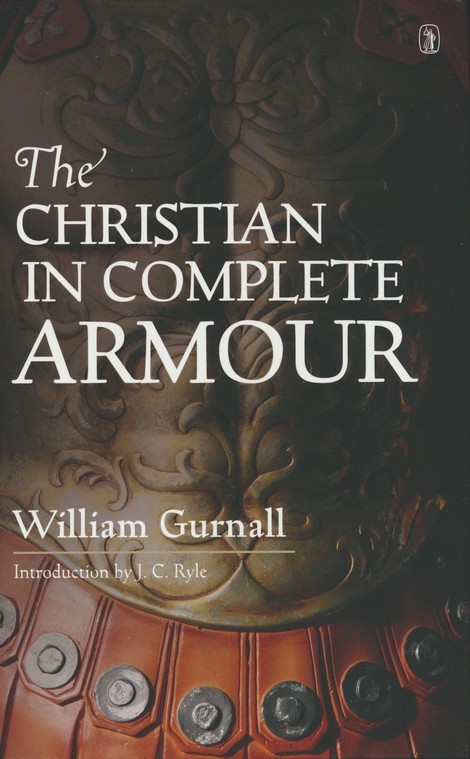 The Christian in Complete Armor
